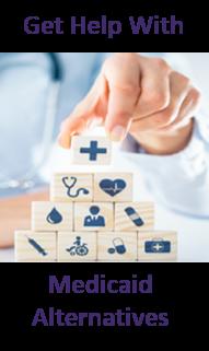 Medicaid Alternatives
