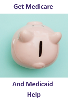 Medicare and Medicaid Help